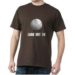 CafePress Be Ball Golf T Shirt 100% Cotton T-Shirt